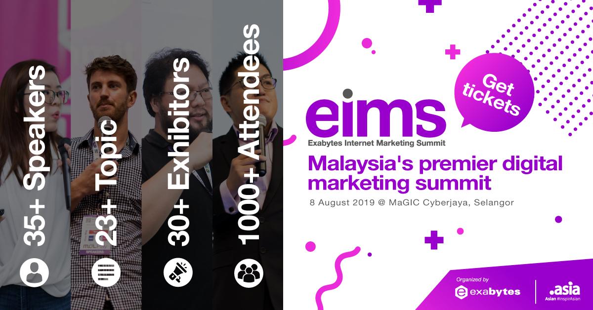 Exabytes Internet Marketing Summit - EIMS 2019